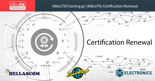 MikroTik Renewal Certification | MikroTikTraining.gr
